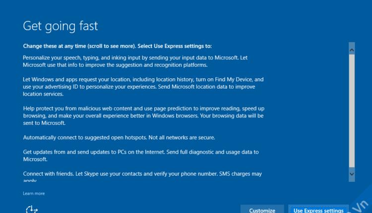 Bạn có thể chọn Customize để tự tùy chỉnh, hoặc chọn Use Express settings để chọn tùy chỉnh mặc định khuyên dùng