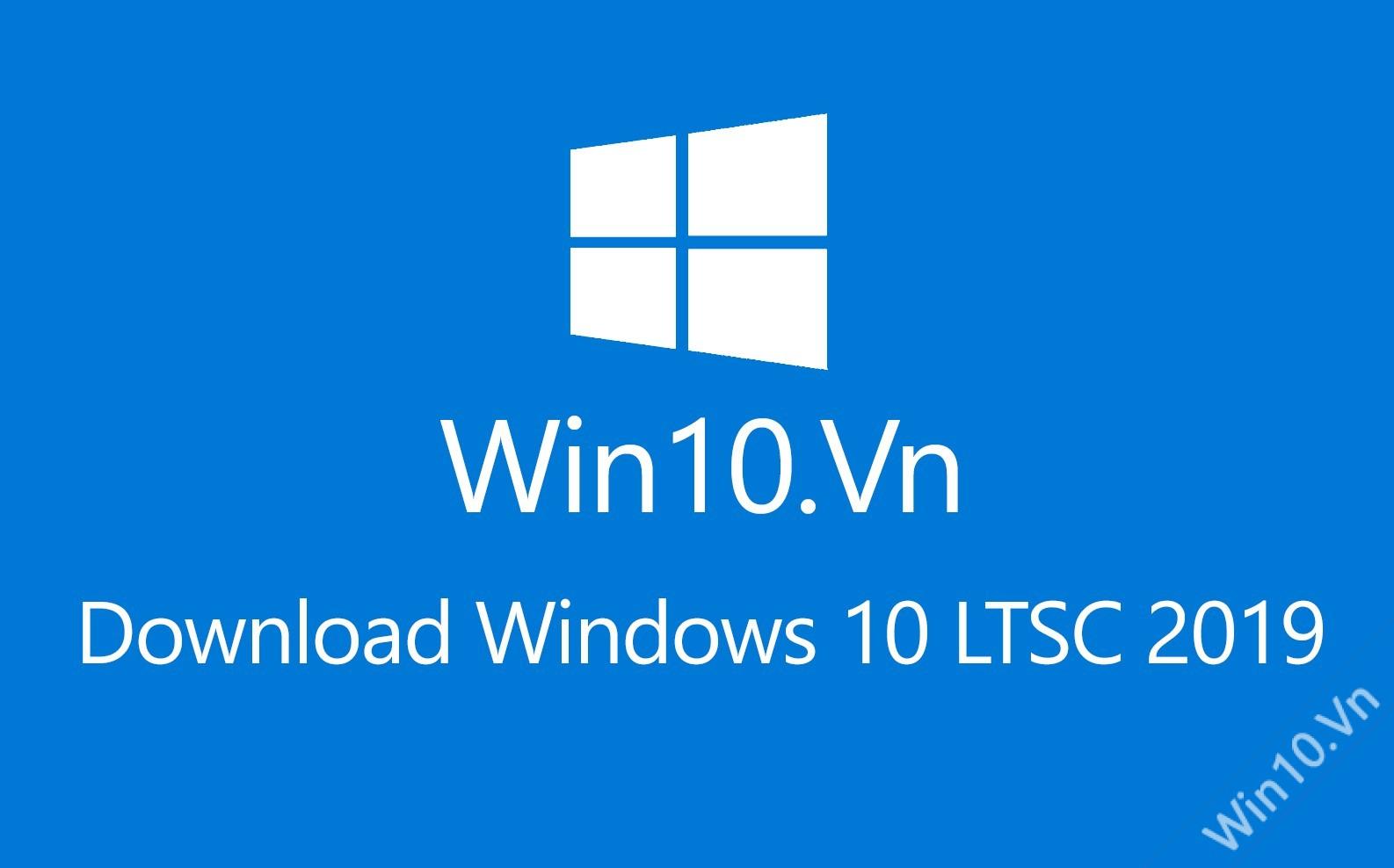 Download Windows 10 LTSC 2019
